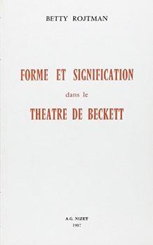 forme et signification dans le theatre de s. beckett